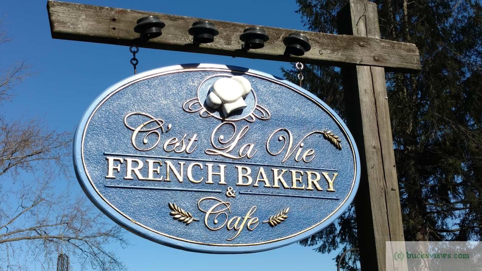 C'est La Vie French Bakery Sign